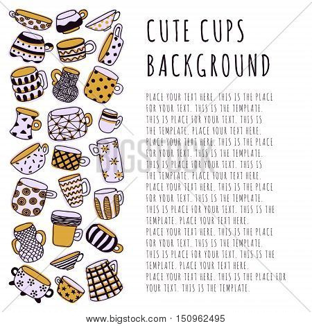 Cute naive cups background. Kids style drawing. Light purple yellow and dark purple. Template design with place for text.