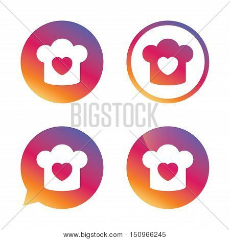 Chef hat sign icon. Cooking symbol. Cooks hat with heart love. Gradient buttons with flat icon. Speech bubble sign. Vector