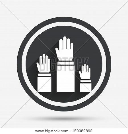 Election or voting sign icon. Hands raised up symbol. People referendum. Circle flat button with shadow and border. Vector