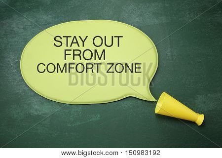 stay out of your comfort zone