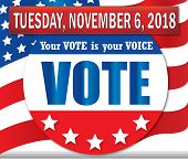 Your Vote Is Your Voice On Tuesday, November 6, 2018 poster