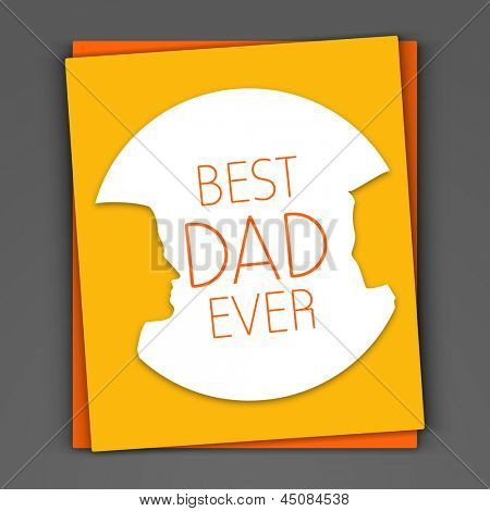 Greeting card or gift card with text Best Dad Ever on grey background.