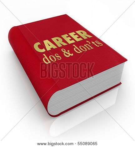 Career Dos Donts Book Cover Job Advice