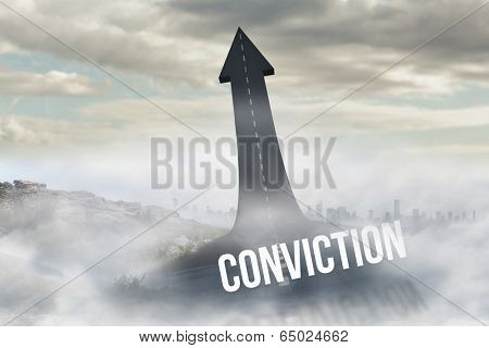 The word conviction against road turning into arrow