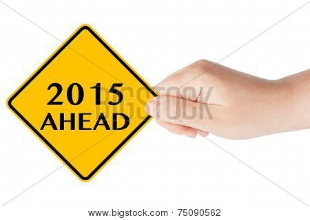 2015 Year Ahead Sign