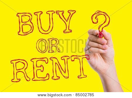 Buy or Rent written on wipe board