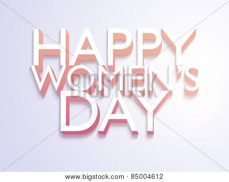 3D text Happy Women's Day on shiny background, can be used as poster, banner or flyer.