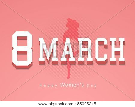 Stylish text 8 March and silhouette of young girl for International Women's Day celebrations.