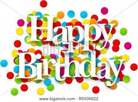 White happy birthday sign over confetti background. Vector holiday illustration.