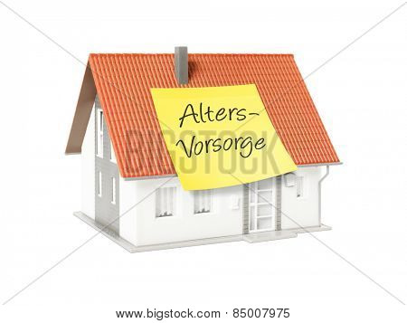 An image of a nice model house with a text retirement provisions in german language