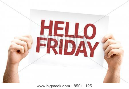 Hello Friday card isolated on white background