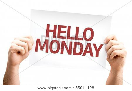 Hello Monday card isolated on white background