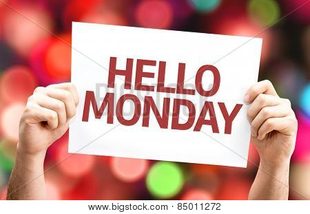 Hello Monday card with colorful background with defocused lights