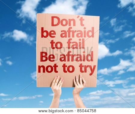 Don't be Afraid to Fail be Afraid Not to Try card with sky background