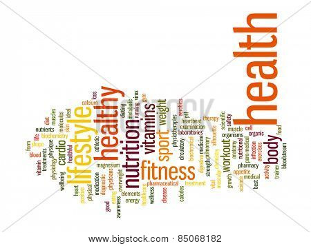 Concept or conceptual abstract word cloud on white background as metaphor for health, nutrition, diet, wellness, body, energy, medical, fitness, medical, gym, medicine, sport, heart or science