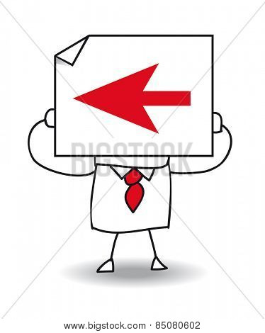 go left. John Doe holds a sheet of paper on which is a red arrow. Follow this way, go left but it is maybe the wrong way.