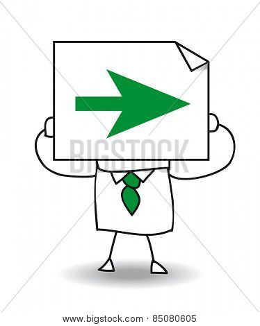 go right. John Doe holds a sheet of paper on which is a green arrow. Follow this way, go right