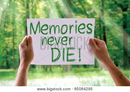 Memories Never Die card with nature background