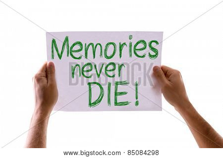 Memories Never Die card isolated on white