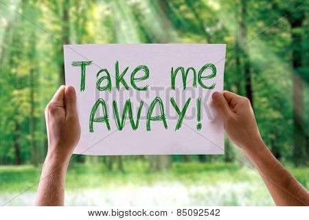 Take Me Away card with nature background