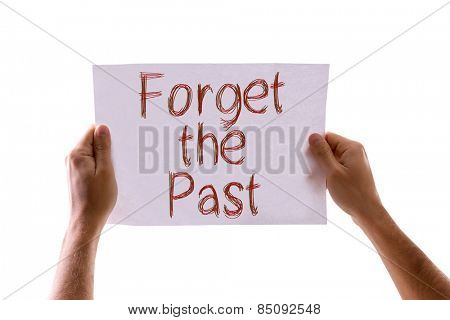 Forget the Past card isolated on white