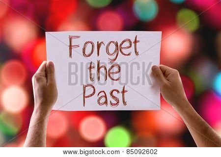 Forget the Past card with colorful background with defocused lights