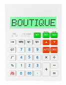 pic of boutique  - Calculator with BOUTIQUE on display isolated on white background - JPG