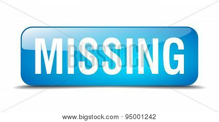 Missing Blue Square 3D Realistic Isolated Web Button