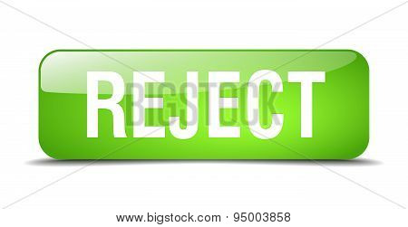 Reject Green Square 3D Realistic Isolated Web Button