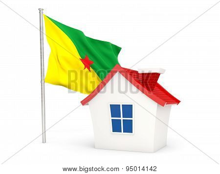 House With Flag Of French Guiana