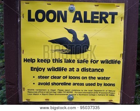 Loon Alert Saftey Sign