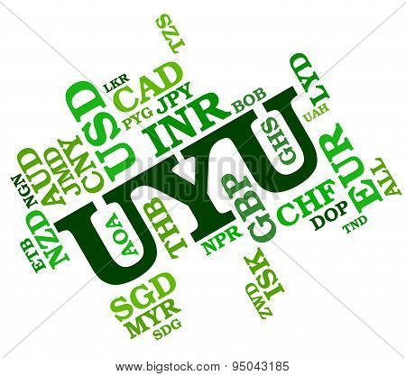 Uyu Currency Shows Exchange Rate And Forex