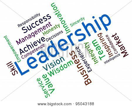 Leadership Words Represents Authority Management And Led