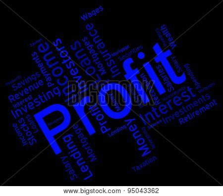 Profit Word Means Profitable Investment And Profits