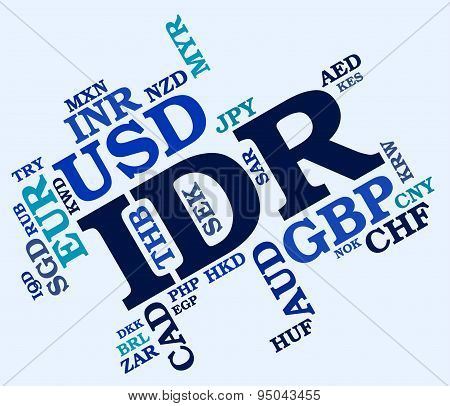 Idr Currency Indicates Indonesian Rupiahs And Banknotes