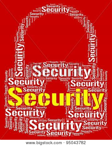 Security Lock Means Wordcloud Secured And Word