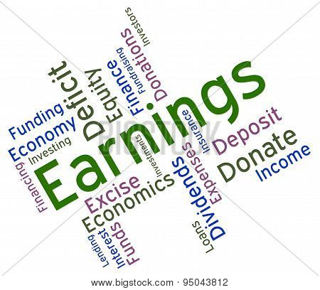 Earnings Word Means Wage Revenues And Earns
