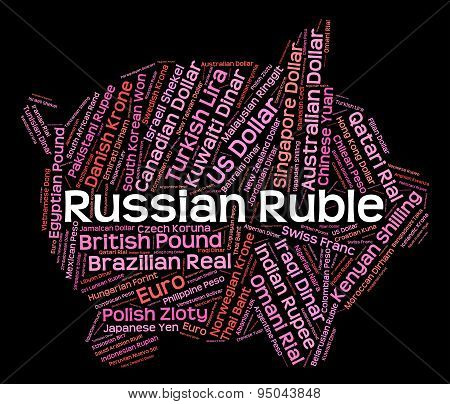 Russian Ruble Represents Foreign Exchange And Broker