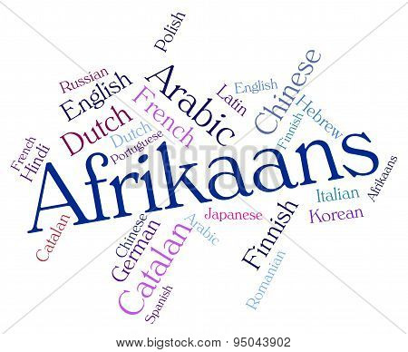 Afrikaans Word Indicates Study Language And Lingo