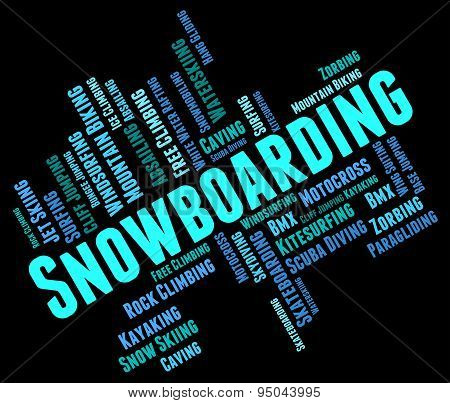 Snowboarding Word Represents Winter Sport And Boarder