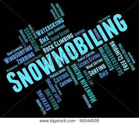 Snowmobiling Word Represents Winter Sports And Snowcross