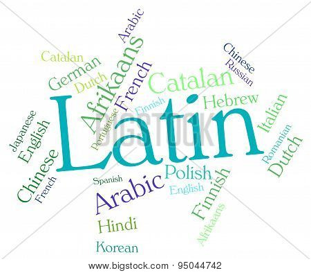 Latin Language Shows Dialect Word And International