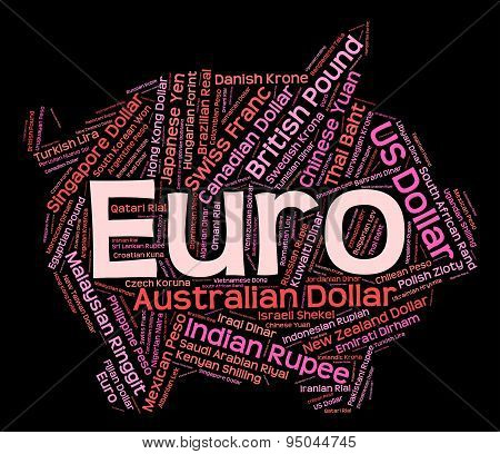 Euro Currency Represents Exchange Rate And Banknote