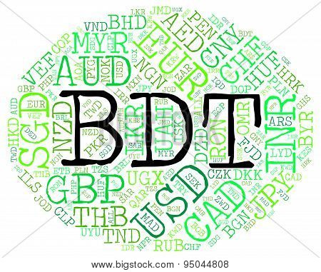 Bdt Currency Indicates Bangladeshi Taka And Currencies
