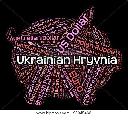 Ukrainian Hryvnia Represents Foreign Currency And Coin