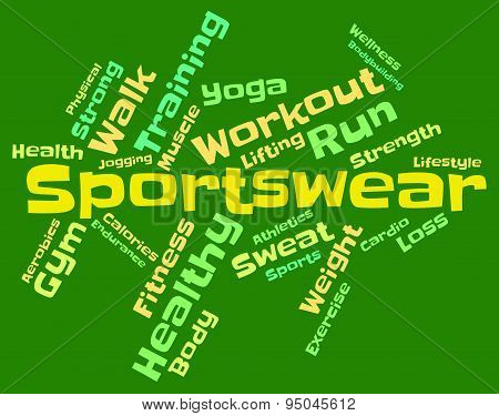 Sportswear Word Means Garment Apparel And Text