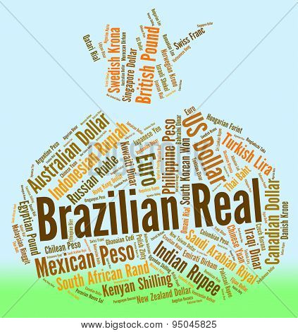 Brazilian Real Represents Currency Exchange And Broker