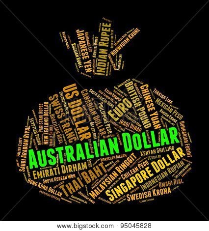 Australian Dollar Means Currency Exchange And Banknote