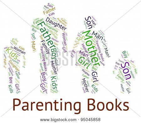 Parenting Books Means Mother And Baby And Studying
