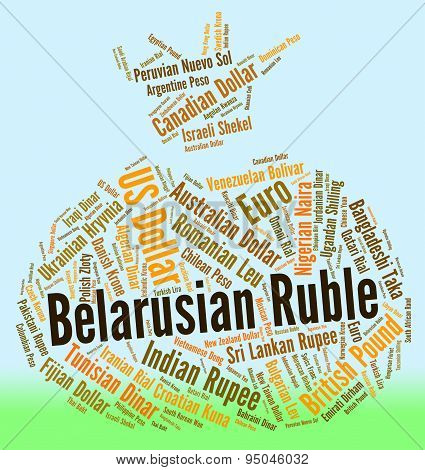 Belarusian Ruble Represents Worldwide Trading And Currencies